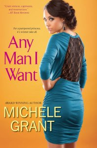 Any Man I Want by-Michele Grant