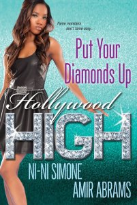 Put Your Diamonds Up! (Hollywood High) by-Ni-Ni Simone and Amir Abrams