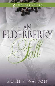 An Elderberry Fall by-Ruth P. Watson