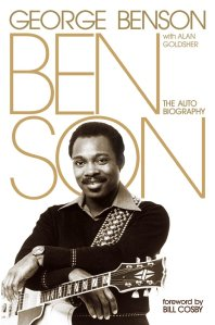 Benson; The Autobiography by-George Benson