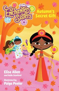 Jim Henson's Enchanted Sisters; Autumn's Secret Gift by-Elise Allen