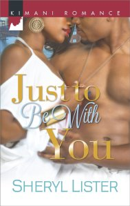 Just to Be with You by-Sheryl Lister