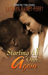 Starting All Over Again by-Lataryn Rainey Perry
