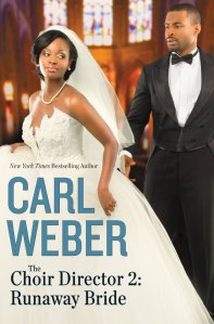 The Choir Director 2, Runaway Bride by-Carl Weber