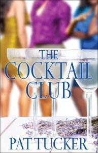 The Cocktail Club by-Pat Tucker