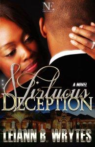 Virtuous Deception  by-Leiann B Wrytes