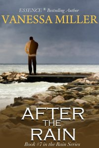 After the Rain - Book 7 (Rain Series) by Vanessa Miller