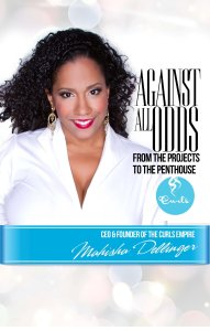 Against All Odds by Mahisha Dellinger