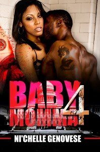 Baby Momma 4 by Ni'Chelle Genovese