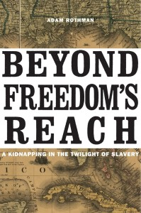 Beyond Freedom's Reach by Adam Rothman