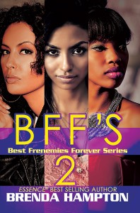 BFF'S 2; Best Frenemies Forever Series by Brenda Hampton