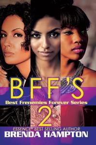 BFF'S 2; Best Frenemies Forever Series by Brenda Hampton