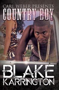 Carl Weber Presents Country Boys by-Blake Karrington