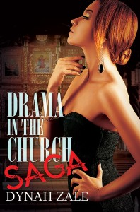 Drama in the Church Saga by Dynah Zale