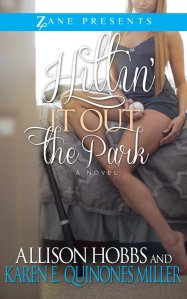 Hittin' It Out the Park by-Allison Hobbs and Karen E. Quinones Miller