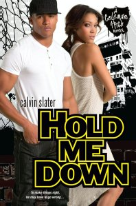 Hold Me Down (Coleman High) by-Calvin Slater