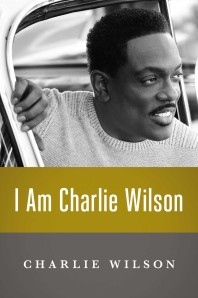 I Am Charlie Wilson by-Charlie Wilson