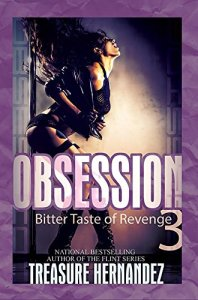 Obsession 3; Bitter Taste of Revenge by-Treasure Hernandez