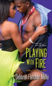 Playing With Fire (Sultry Southern Nights) by Deborah Fletcher Mello