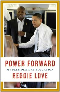 Power Forward by Reggie Love