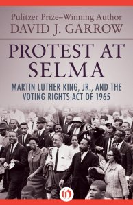 Protest at Selma by David J Garrow