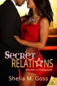 Secret Relations by Shelia M. Goss