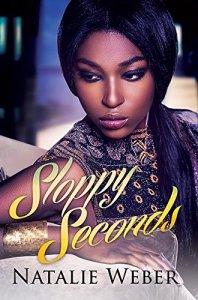 Sloppy Seconds by-Natalie Weber