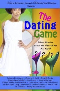 The Dating Game by Princess F.L. Gooden