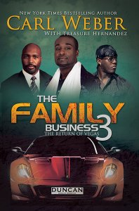 The Family Business 3 by-Carl Weber and Treasure Hernandez