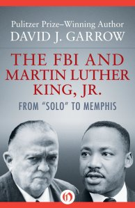 The FBI and Martin Luther King, Jr. by David J. Garrow