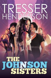 The Johnson Sisters by-Tresser Henderson