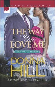 The Way You Love Me (The Lawsons of Louisiana) by Donna Hill
