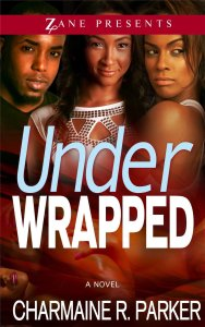 Under Wrapped by-Charmaine R. Parker