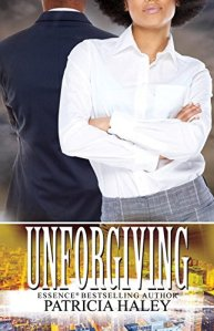 Unforgiving by-Patricia Haley