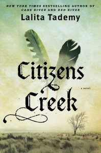 Citizens Creek; A Novel by-Lalita Tademy