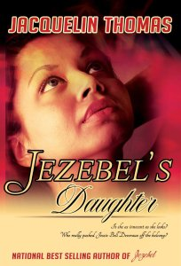 Jezebel's Daughter by Jacqueline Thomas