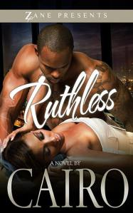 Ruthless by-Cairo