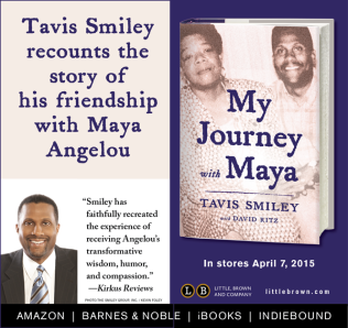 AD-My Journey with Maya by Tavis Smiley