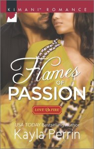 Flames of Passion (Love on Fire) by Kayla Perrin