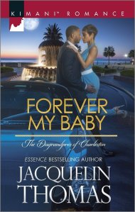 Forever My Baby (The Dugrandpres of Charleston) by Jacqueline Thomas