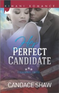 Her Perfect Candidate (Chasing Love) by-Candance Shaw