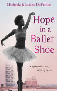 Hope in a Ballet Shoe by Michaela DePrince, Elaine DePrince