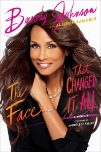 The Face That Changed It All by Beverly Johnson