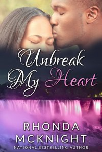 Unbreak My Heart; Second Chances (Book 2) by-Rhonda McKnight