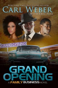 The Grand Opening by Carl Weber, Eric Pete