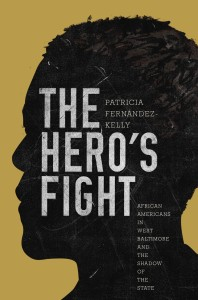 The Hero's Fight by Patricia Fernández-Kelly