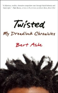 Twisted by Bert Ashe