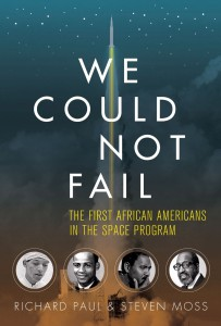 We Could Not Fail by Richard Paul, Steven Moss