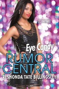 Eye Candy (Rumor Central) by-ReShonda Tate Billingsley