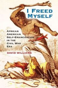 I Freed Myself by David Williams
